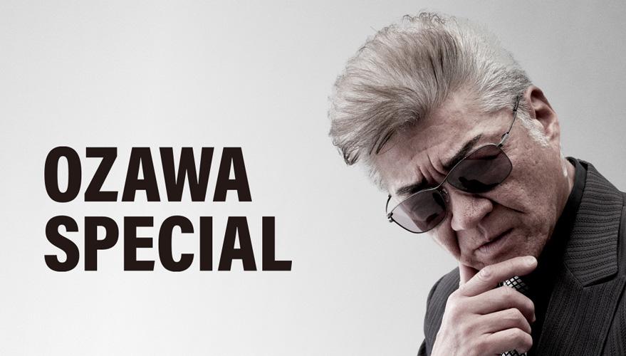 OZAWA SPECIAL